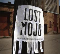 Lost my Mojo